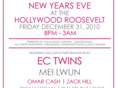 Fr, 12/31/2010 5th Annual NEW YEARS EVE @ THE ROOSEVELT HOTEL – Los Angeles, CA