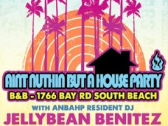 3/11 – AIN'T NUTHIN BUT A HOUSE PARTY with JELLYBEAN BENITEZ WMC 2011 Miami