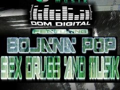 OUT NOW @ BEATPORT:  DOM DIGITAL FEAT BOJANA POP ( SEX DRUGS AND MUSIK ) REMIXED BY HIGHZ