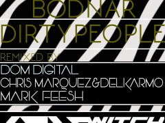 Catalin Bodnar 'Dirty People'  Remixes By Dom Digital,/Chris Marquez & Delkarmo / Mark Feesh