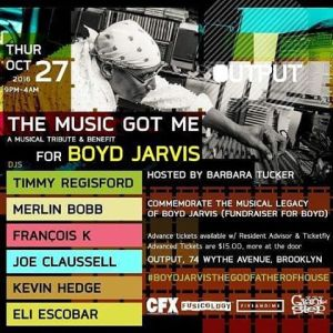The Music Got Me – A Musical Tribute & Benefit for Boyd Jarvis