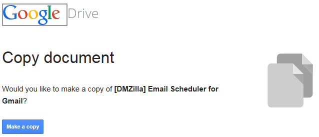 Make a copy of [DMZilla] Email Scheduler for Gmail