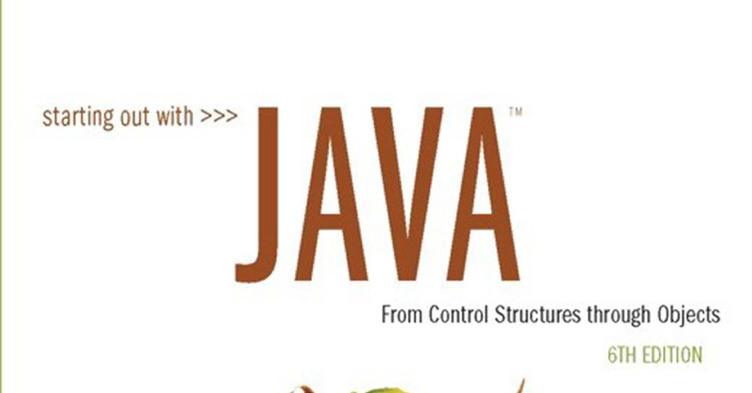 Out Java From Starting Out With Java From Control Tony Gaddis Ebook Dl