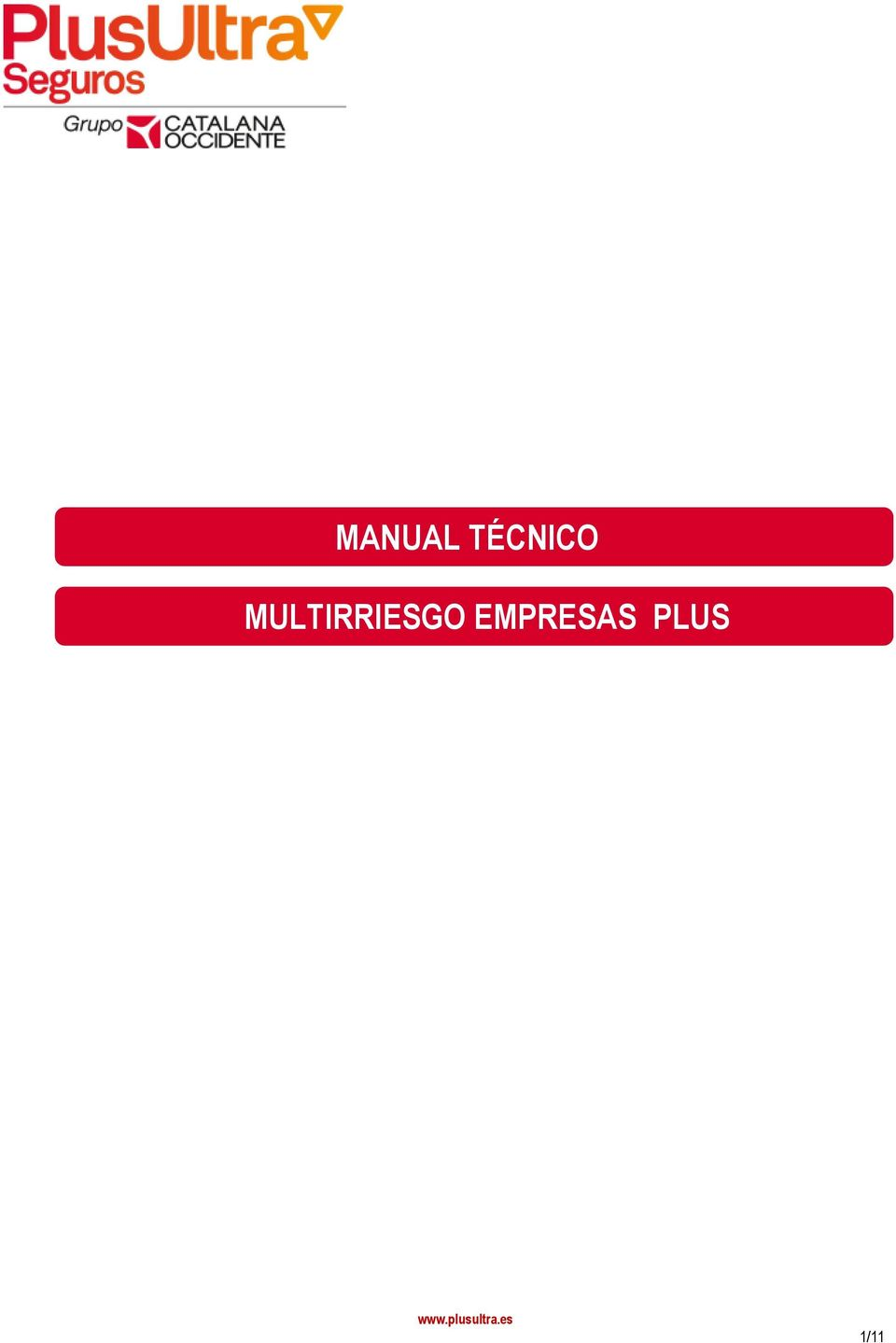 Plus Ultra Seguros Hogar Telefono Manual TÉcnico Multirriesgo Empresas Plus 1 11 Pdf