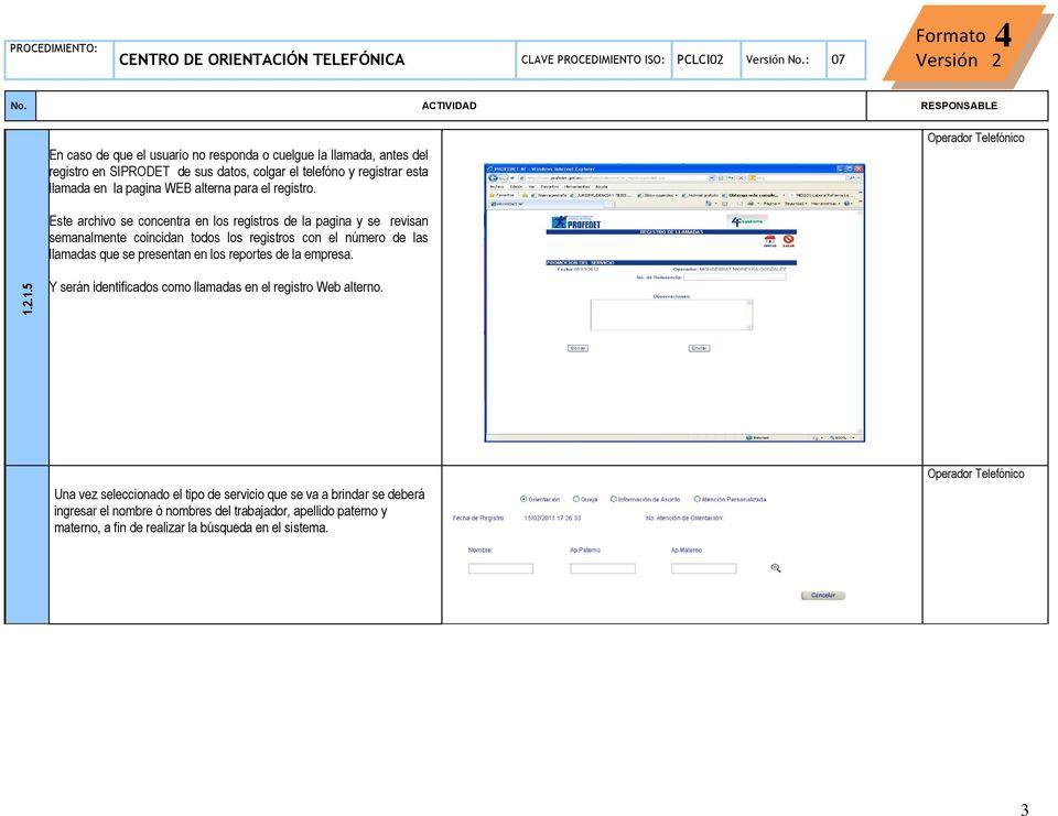 Formato Versión 2 OBJETIVO CENTRO DE ORIENTACIÓN TELEFÓNICA MÓDULO