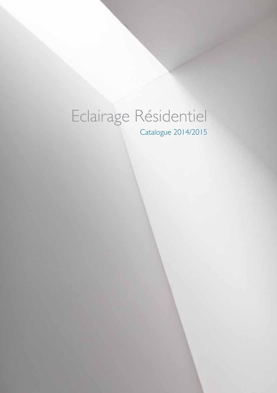Catalogue Philips Eclairage Exterieur Eclairage Résidentiel Catalogue 2014 Pdf