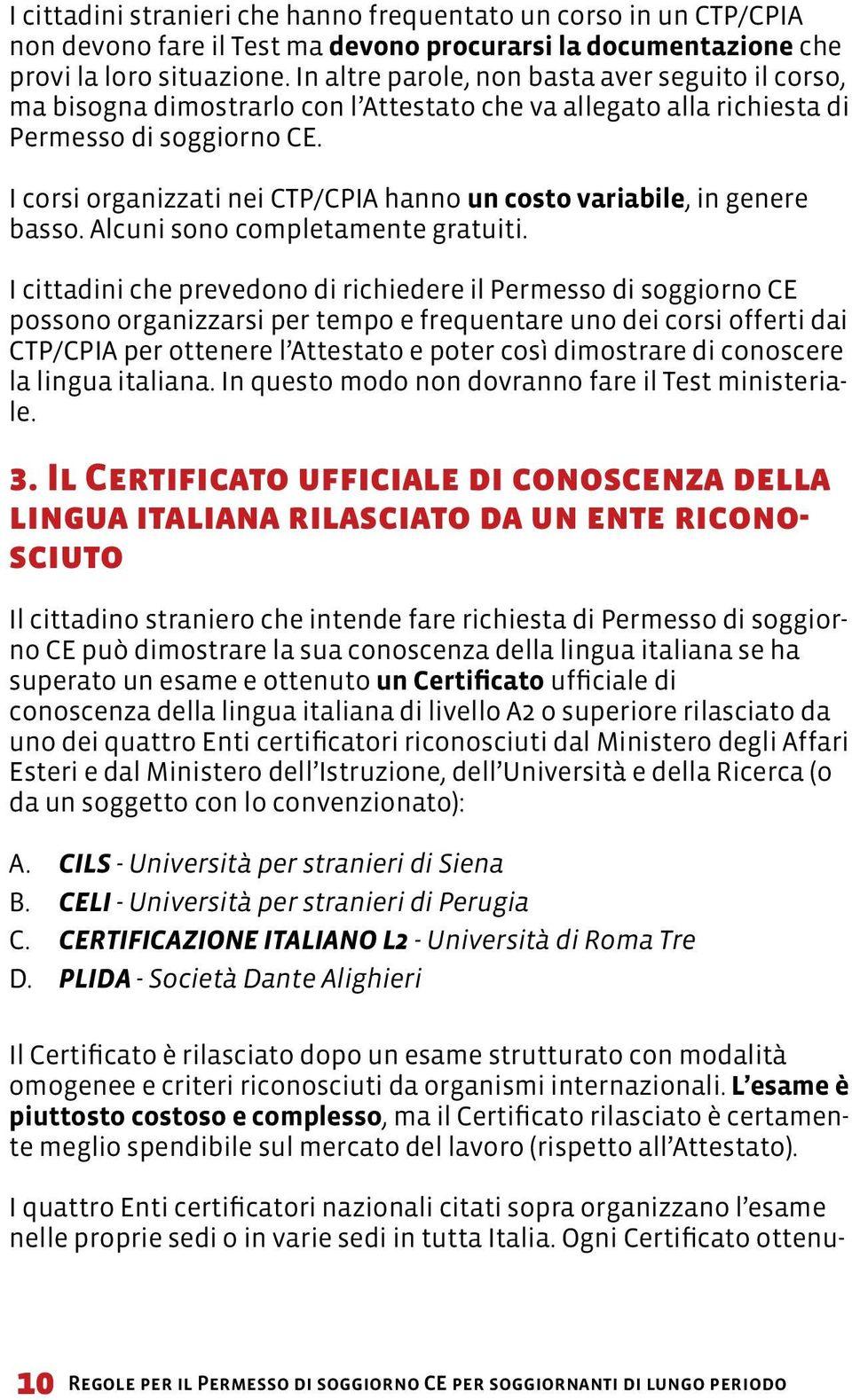 Test Di Lingua Italiana Per Permessi Di Soggiorno Di Lungo Periodo