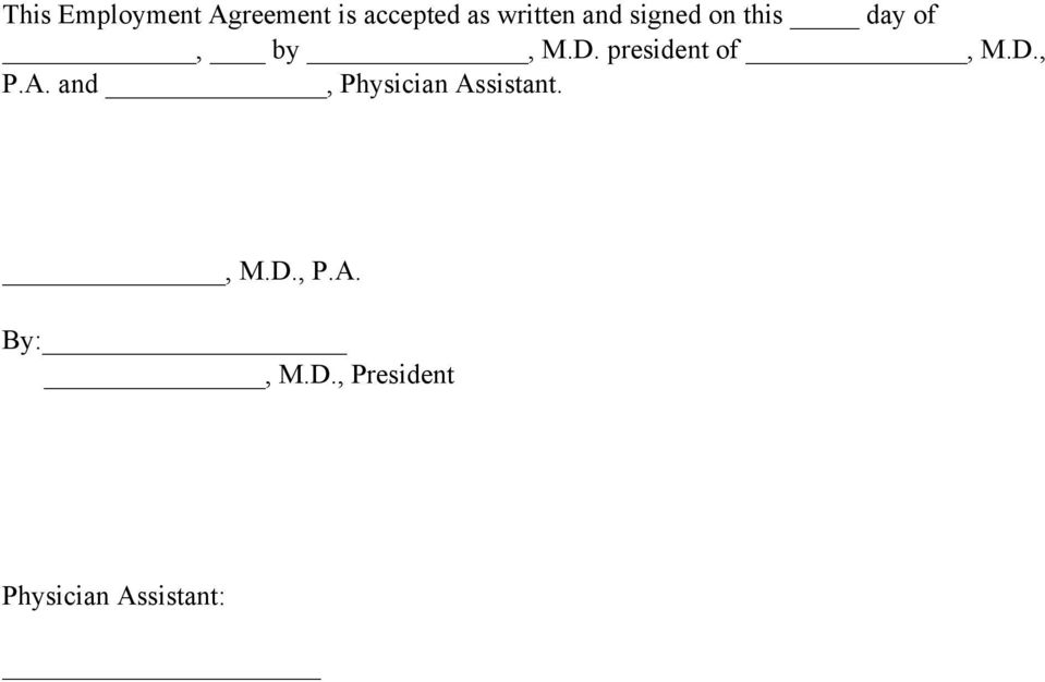 PHYSICIAN ASSISTANT EMPLOYMENT AGREEMENT TERMS OF AGREEMENT - PDF