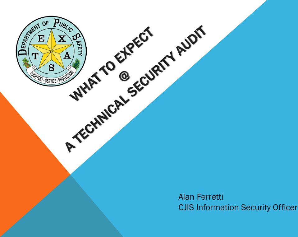 Alan Ferretti CJIS Information Security Officer - PDF