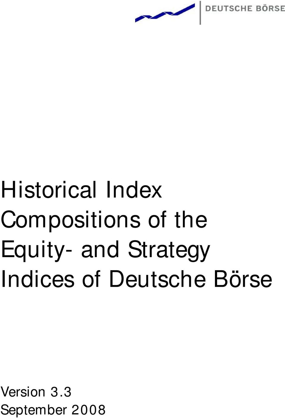 Designbau Dresden Historical Index Compositions Of The Equity And Strategy Indices
