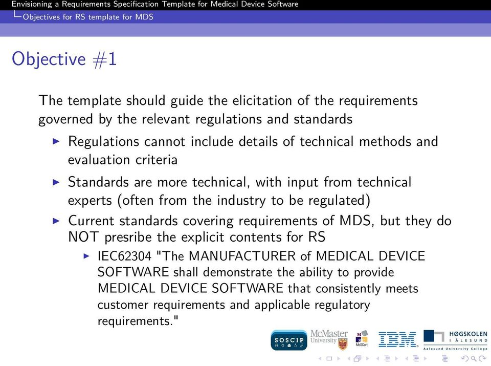 Envisioning a Requirements Specification Template for Medical Device