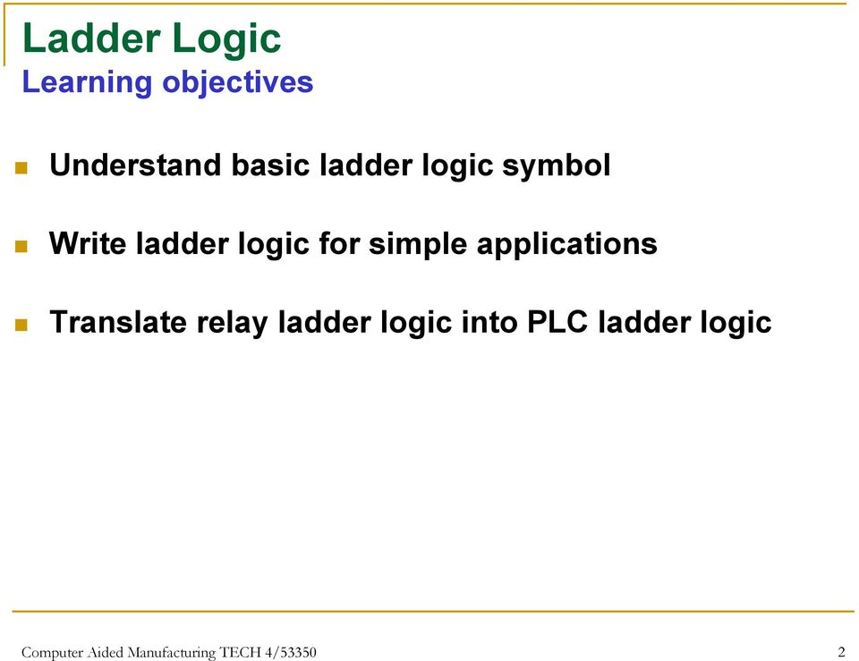 Chapter 2 Basic Ladder Logic Programming Computer Aided