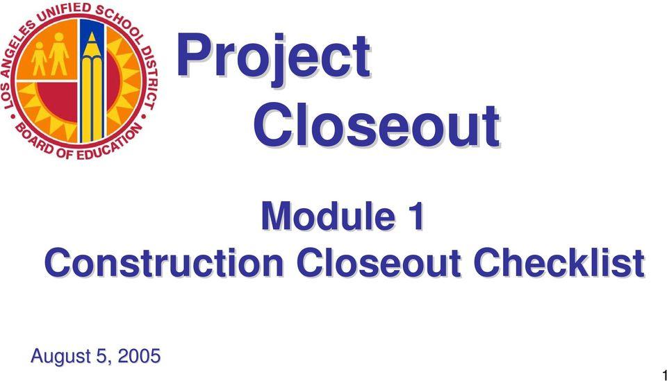 Project Closeout Module 1 Construction Closeout Checklist - PDF
