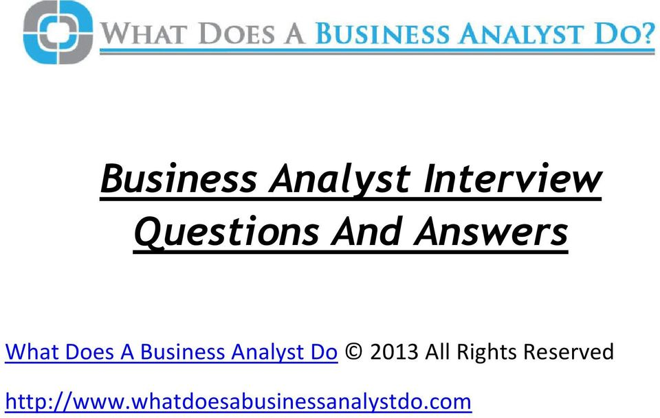 Business Analyst Interview Questions And Answers - PDF