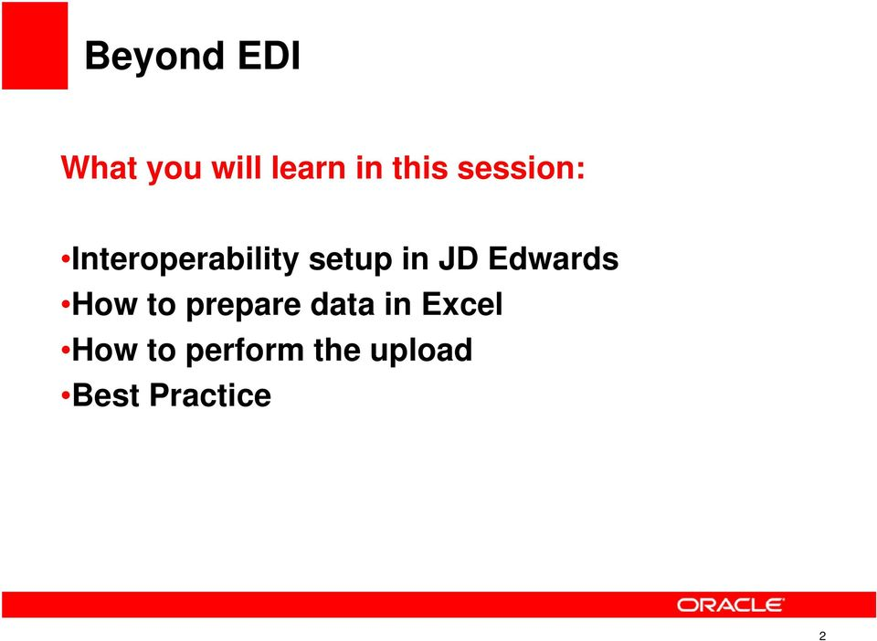 Beyond EDI - How to import data into any JD Edwards table directly