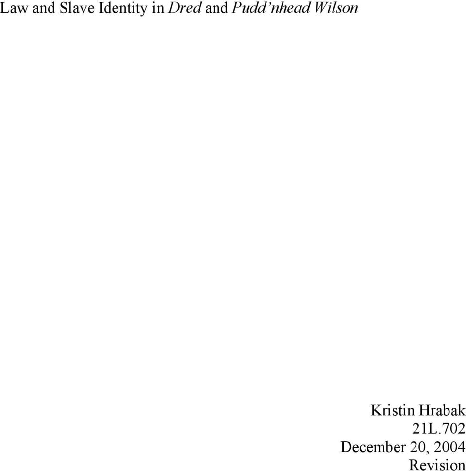 Valet De Chambre Pudd'nhead Wilson Law And Slave Identity In Dred And Pudd Nhead Wilson Pdf