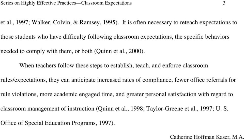 The idea of establishing classroom rules/expectations is not new