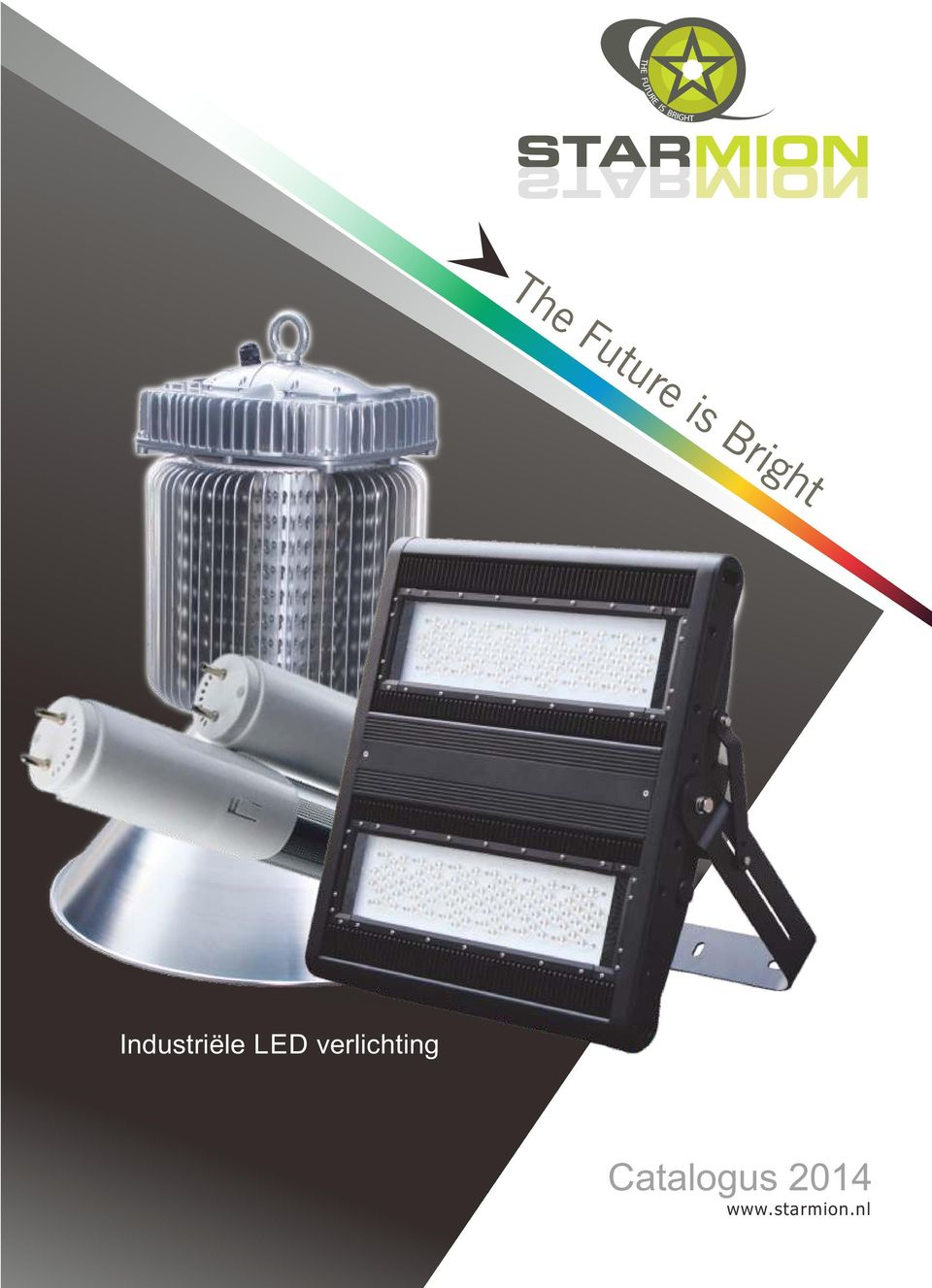 Industriele Led Verlichting The Future Is Bright Catalogus Industriële Led Verlichting Pdf