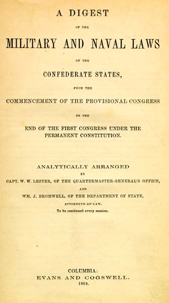 Confederate States of America A Digest of the Military and Naval