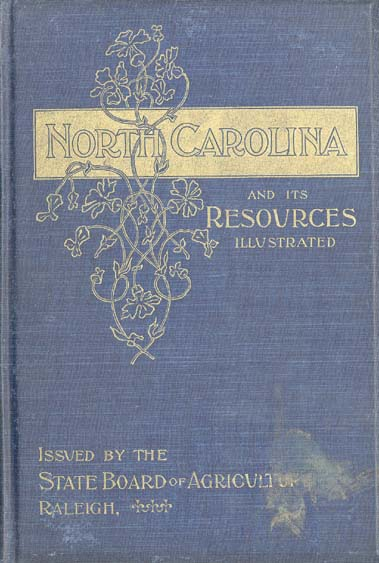North Carolina Board of Agriculture North Carolina and Its Resources