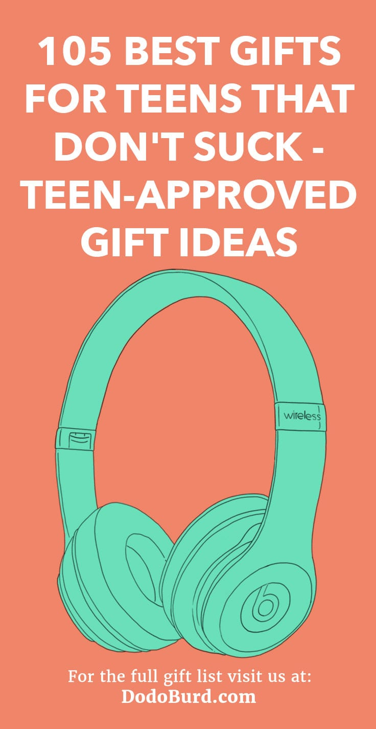 105 Christmas Gifts For Teens That Don T Suck Teen Approved Gift Ideas Dodo Burd
