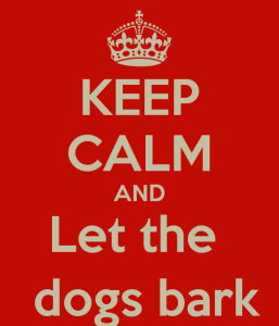 keep-calm-and-let-the-dogs-bark