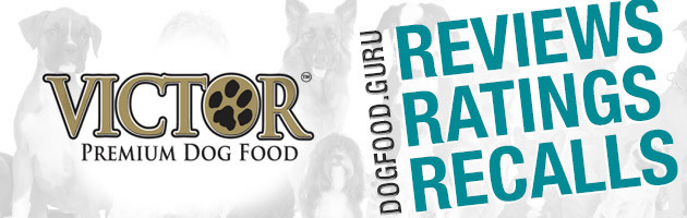 Victor Dog Food Reviews, Coupons and Recalls 2016