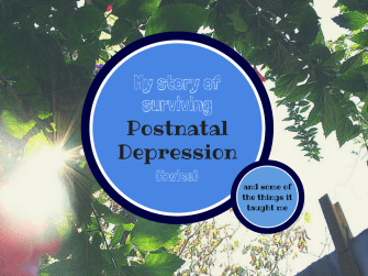 Surviving postnatal depression
