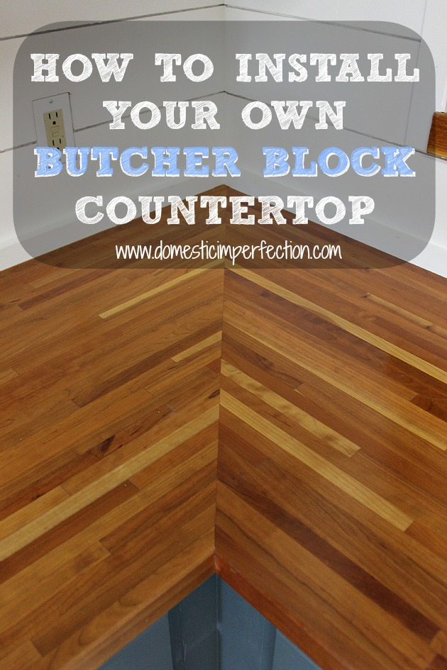Installing Butcher Block Countertops Domestic Imperfection