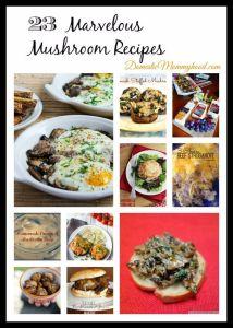National Mushroom Month: 23 Marvelous Mushroom Recipes #nationalmushroommonth