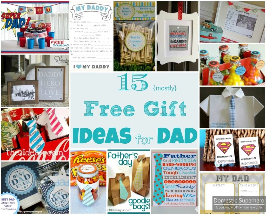 Easy Diy Birthday Gifts For Dad 15 Mostly Free Gift Ideas For Dad Domestic Superhero