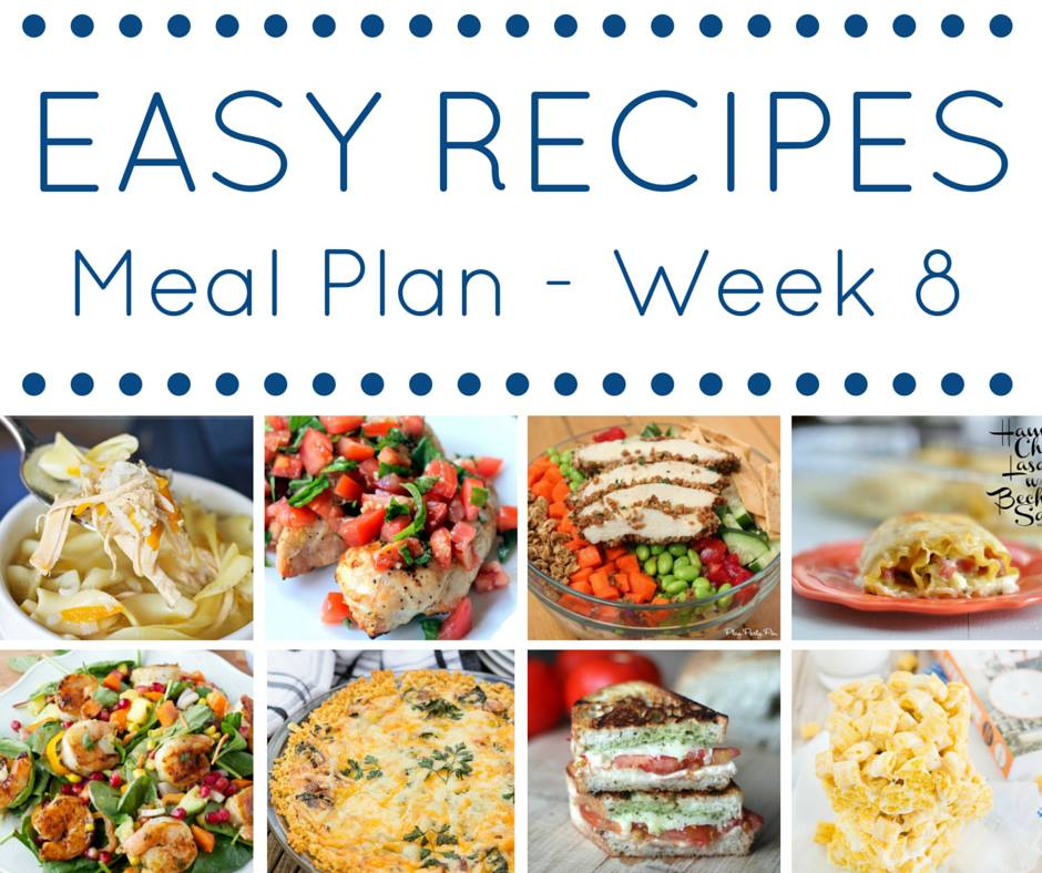 Easy Dinner Recipes Meal Plan\u2013Week 8 \u2022 Domestic Superhero