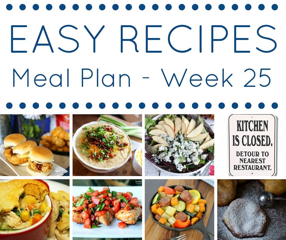 Easy Dinner Recipes Meal Plan \u2013 Week 25 \u2022 Domestic Superhero