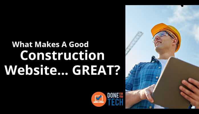 What Makes a Good Construction Website \u2013 GREAT?