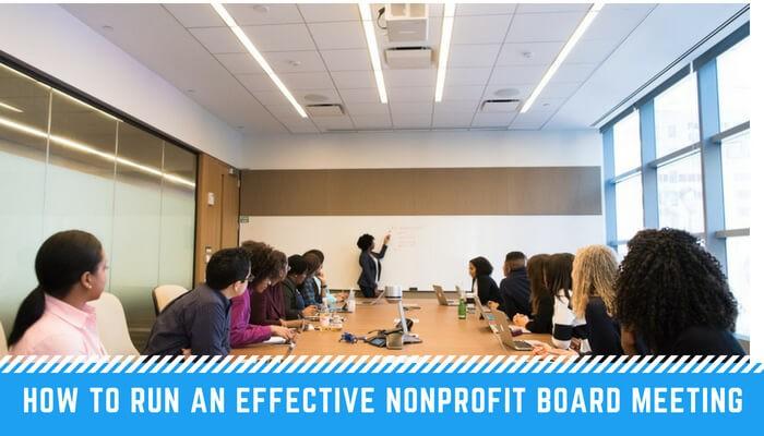 How to Run an Effective Nonprofit Board Meeting Nonprofit Blog