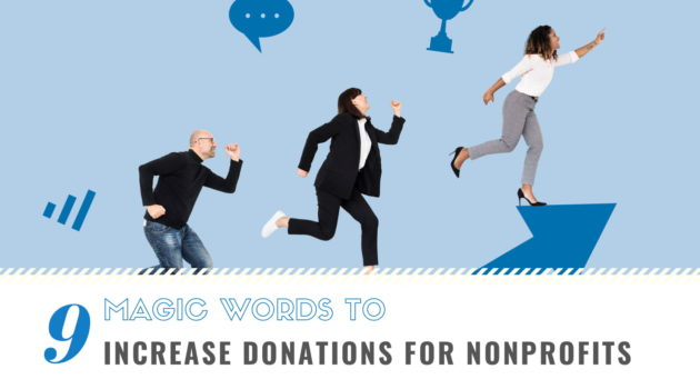 Magic Words that Increase Donations for Nonprofits