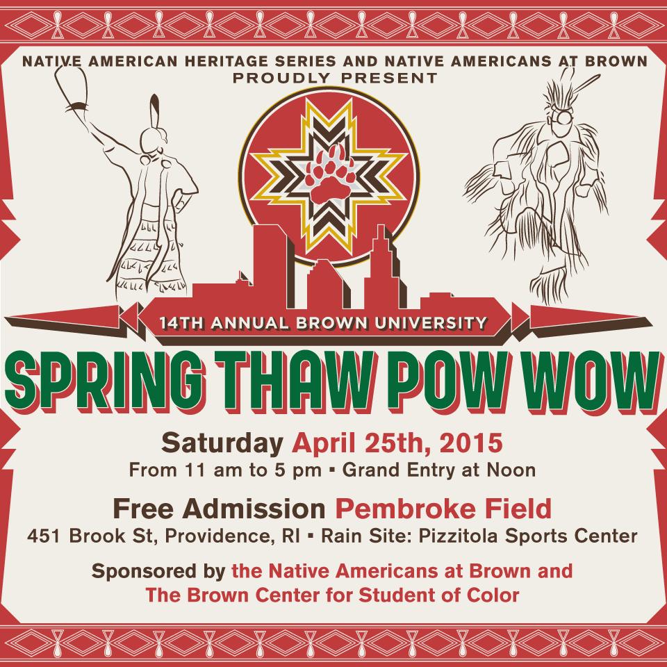 14th Annual Brown University Spring Thaw Powwow