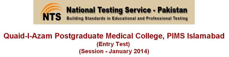NTS Entry Test Quaid e Azam post graduate medical College