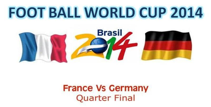 live Foot Ball match France Vs Germany 4th July 2014