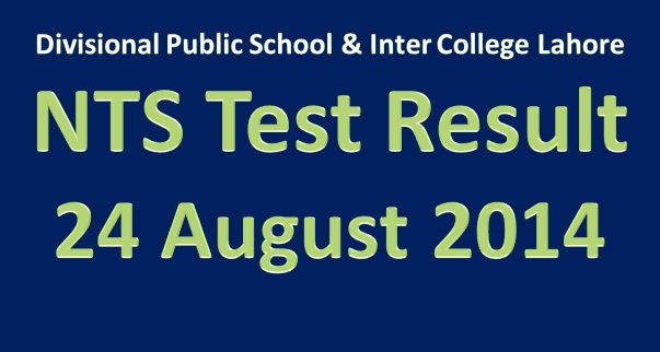 Online 24th August 2014 NTS Test Result DPS School & College Lahore