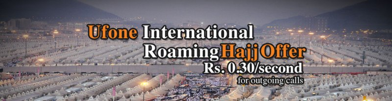 Ufone has announced IR Hajj Offer 2014