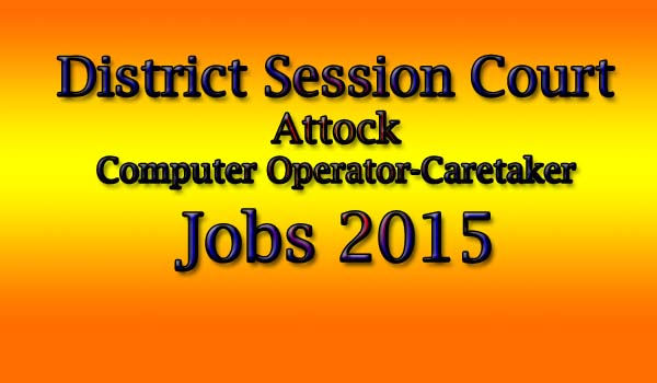 attock district session court jobs 2015
