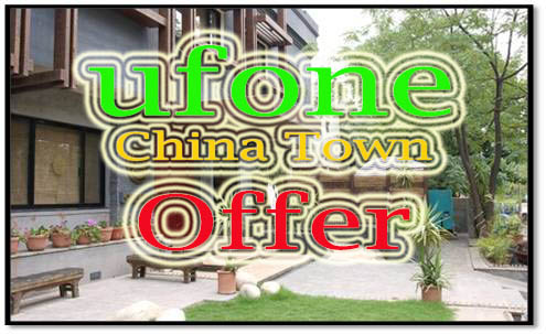 ufone China Town offer detail