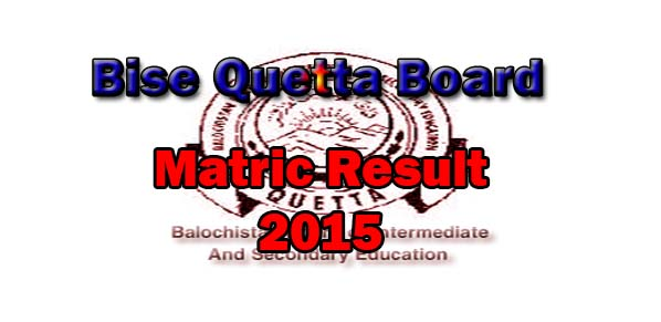 online Bise Quetta Board matric result 2015