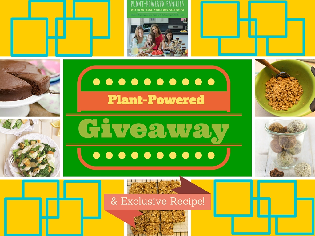 Plant-Powered Giveaway and Exclusive Recipe!