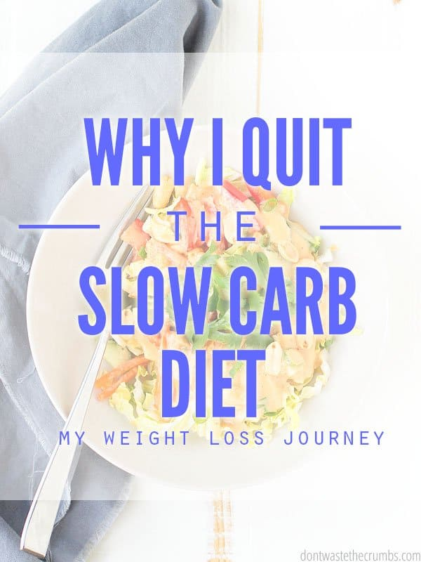 Why I Quit the Slow Carb Diet (pros and cons and what I\u0027m doing instead)