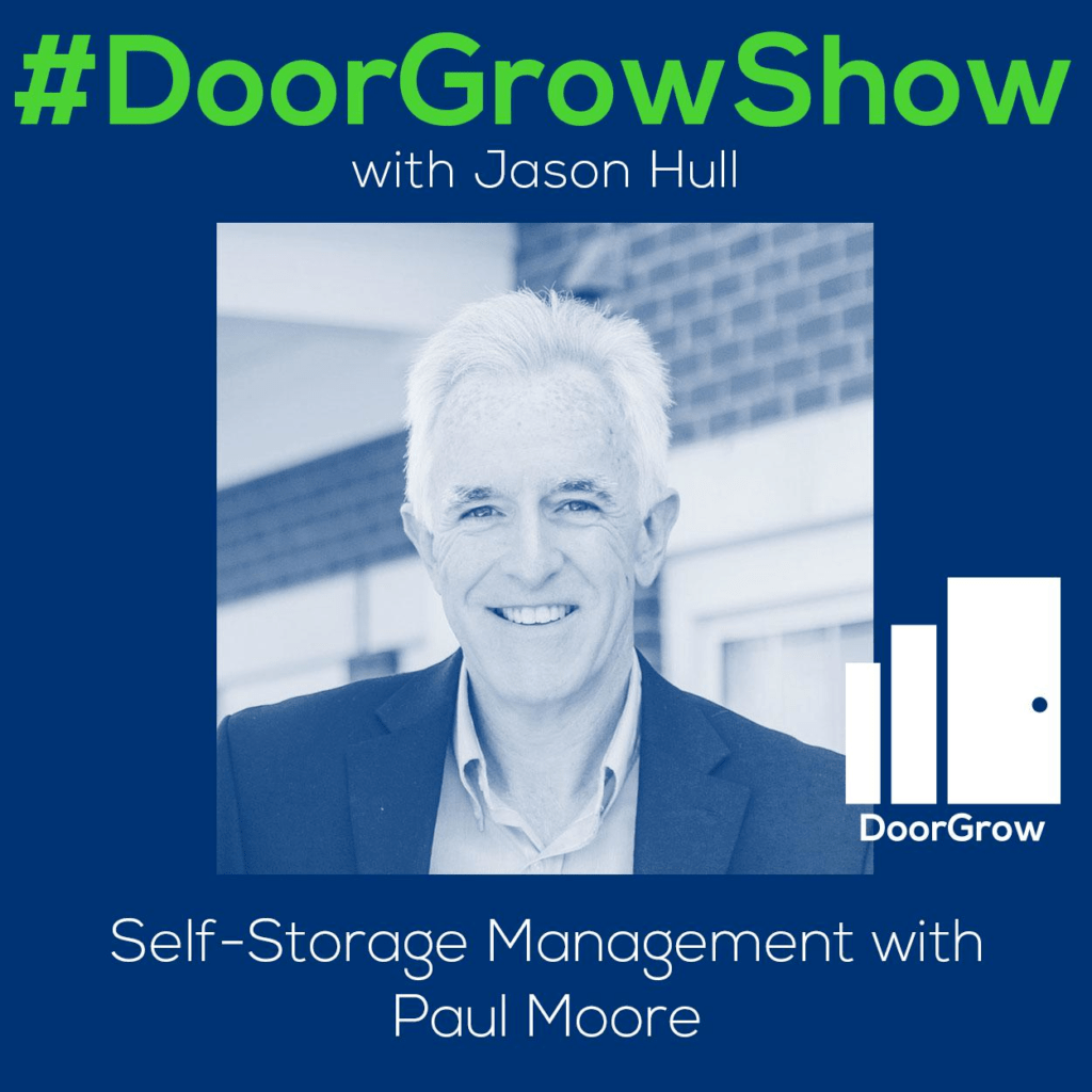 Planet Self Storage Dgs 68 Self Storage Management With Paul Moore Doorgrow