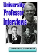 University professors – highlights from Contrabass Conversations