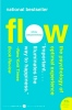 Csikszentmihaly - 'Flow: the psychology of optimal experience'