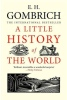 Gombrich - A Little History of the World